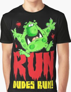 Run Dudes!Save yourselves, Halloween is coming!  Graphic T-Shirt