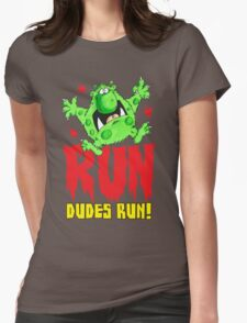 Run Dudes!Save yourselves, Halloween is coming!  Womens Fitted T-Shirt