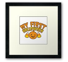 My First Halloween! with pumpkin Framed Print