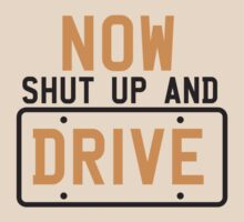 Now shut up and DRIVE by jazzydevil
