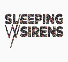Sleeping With Sirens (floral) by jellyelly