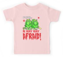 Be Afraid! Kids Tee