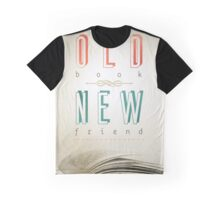 An old book, a new friend Graphic T-Shirt