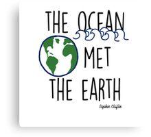 The Ocean Met the Earth Canvas Print