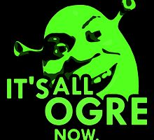 IT'S ALL OGRE NOW. by Samual Ingraham