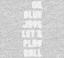 OK Blue Jays Let's Play Ball One Piece - Long Sleeve