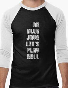 OK Blue Jays Let's Play Ball Men's Baseball ¾ T-Shirt