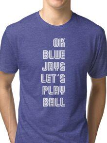 OK Blue Jays Let's Play Ball Tri-blend T-Shirt