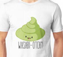Wasabi-Otch? Unisex T-Shirt