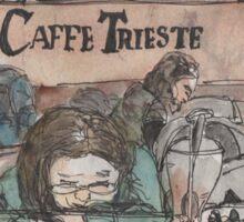 An urban sketch at Cafe Trieste Sticker
