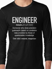 Engineer Definition Funny T-shirt Long Sleeve T-Shirt