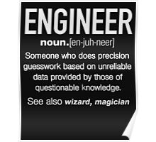 Engineer Definition Funny T-shirt Poster