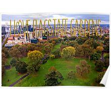 I Love Flagstaff Gardens in Melbourne Poster