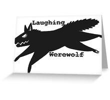 Laughing Werewolf Greeting Card