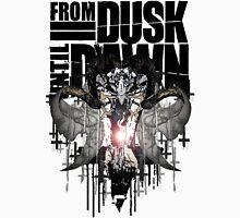 From Dusk Until Dawn Unisex T-Shirt