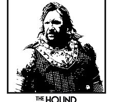 The Hound Inspired Artwork 'Game of Thrones' by ComedyQuotes