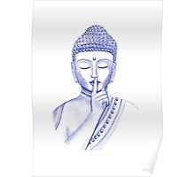 Shh ... do not disturb - Buddha  Poster