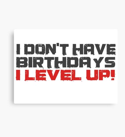 Video Games Gamers Quotes Birthday Funny Quotes Cool Canvas Print