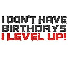 Video Games Gamers Quotes Birthday Funny Quotes Cool Photographic Print