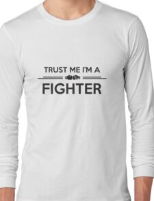 Boxing: Trust me I'm a fighter Long Sleeve T-Shirt