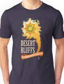 Desert Bluffs Community Radio Unisex T-Shirt