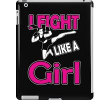 Martial arts: I fight like a girl iPad Case/Skin
