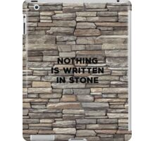 Nothing Is Written In Stone. Irony Pun. Witty Sarcasm Saying T-shirt iPad Case/Skin
