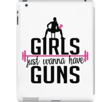 Fitness: Girls just wanna have guns iPad Case/Skin