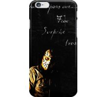 our weapons are fear, surprise, and irony iPhone Case/Skin