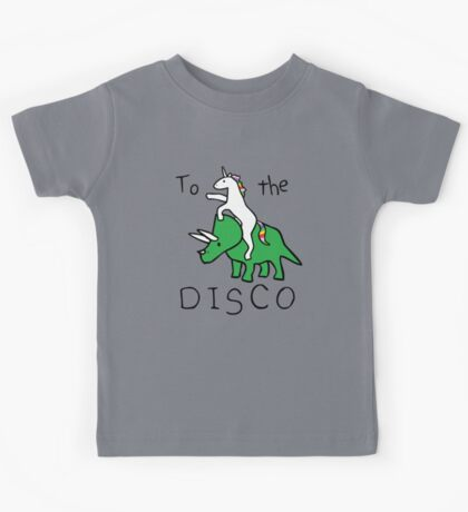 To The Disco (Unicorn Riding Triceratops) Kids Tee