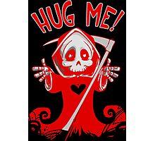 HUG ME! Photographic Print