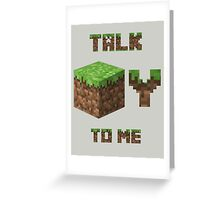 Minecraft - Talk Dirty To Me Greeting Card