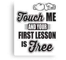 Boxing: Touch me and your first lesson is free! Canvas Print
