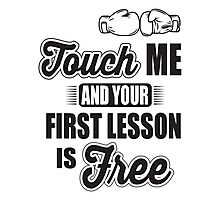 Boxing: Touch me and your first lesson is free! Photographic Print