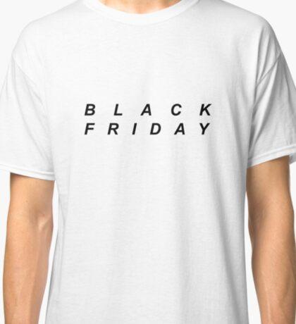 Black Friday (Black) Classic T-Shirt