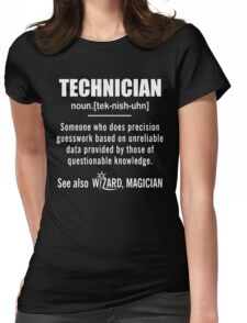 Technician Gifts - Technician Definition Shirt - Funny Technician Meaning Shirt Womens Fitted T-Shirt