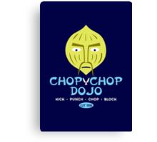 Chop Chop Dojo Canvas Print