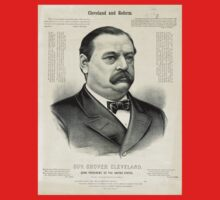 Gov. Grover Cleveland, 22nd President of the United States - 1885 One Piece - Short Sleeve
