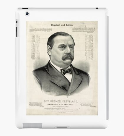 Gov. Grover Cleveland, 22nd President of the United States - 1885 iPad Case/Skin