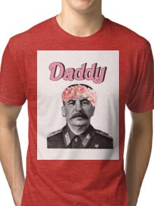 Stalin is Daddy Tri-blend T-Shirt