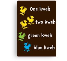 One Kweh Two Kweh Green Kweh Blue Kweh Canvas Print