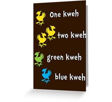 One Kweh Two Kweh Green Kweh Blue Kweh Greeting Card