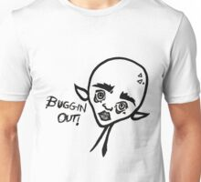 Buggin out! Unisex T-Shirt