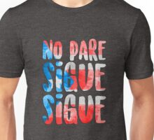 """No Pare Sigue Sigue"" - In the Heights Unisex T-Shirt"