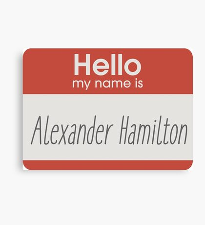 Hello, my name is Canvas Print