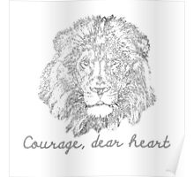 Courage, Dear Heart Poster