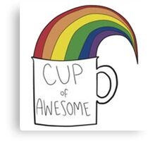 Cup of Awsome Canvas Print