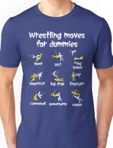 wrestling moves for dummies Unisex T-Shirt