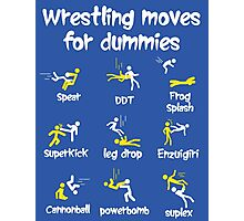 wrestling moves for dummies Photographic Print