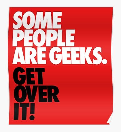 Some People Are Geeks Poster